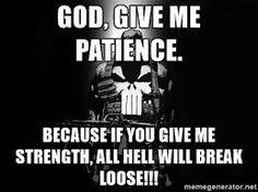 Image result for god give me strength