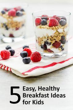 5 Easy, Healthy Breakfast Tips for Kids #recipes #breakfast