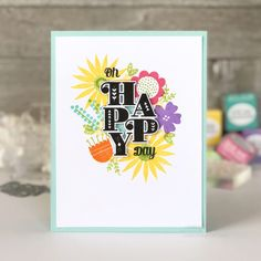 Throwback Thursday: Stacked Sentiments. Oh Happy Day Card by Lexi Daly for Papertrey Ink (March 2018)