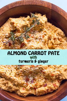 This is a quick vegetarian pate using almonds, carrots, ginger and turmeric. Also great stuffed in a pepper or tomato for a light vegetarian dinner.