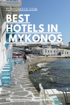Best Hotels in Mykonos Best Resorts, Best Vacations, Hotels And Resorts, Best Hotels, Greece Honeymoon, Honeymoon Hotels, Best Honeymoon, Mykonos Greece Hotels, Mykonos Town