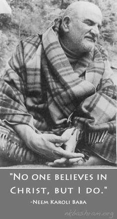 Sri Neem Karoli Baba on Christ. this guy kicks ass Religious Quotes, Spiritual Quotes, Neem Karoli Baba, Spiritual Figures, Saints Of India, Ram Dass, Love Is An Action, A Course In Miracles, Mascaras