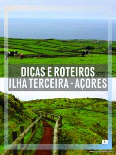 #Azores #Açores #VisitAzores #VisitPortugal Roteiros e dicas para visitar a Ilha Terceira - Açores. O que ver, o que fazer, restaurantes, alojamento, hoteis, trilhos, miradouros, mapas, turismo, alugar carro na Terceira