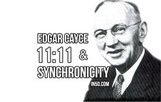 "by Gregg Prescott, M.S. Editor, In5D.com Edgar Cayce mentioned 11:11 one time in his readings, yet this observation has gone relatively unnoticed until now. In Edgar's reading, 900-429, he stated, : ""The first lesson for six months should be One-One-One-One (1-1-1-1); Oneness of God, oneness of man's relation, oneness of force, oneness of time, oneness …"