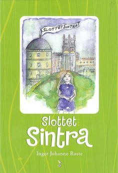 Røste, Inger Johanne: Slottet Sintra Baseball Cards, Cover, Books, Sports, Hs Sports, Libros, Sport, Book, Blankets