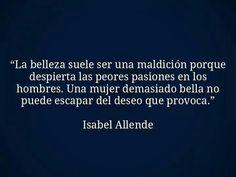 Isabel Allende... las personas guapas entenderan