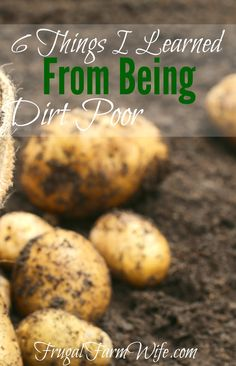 6 Things I Learned From Being Dirt Poor