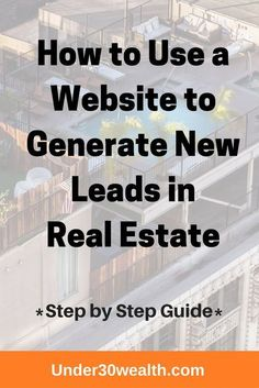 Learn how to invest in real estate and find properties to invest in using lead capture websites. Simple tutorial walking your through the process of online marketing for houses for sale and sellers. Visit under30wealth.com for more real estate tips.