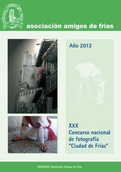 """21/6-14/7 Concurso Nacional De Fotografía """"Ciudad De Frías"""""""