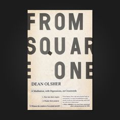 FROM SQUARE ONE By Dean Olsher Designed by Rex Bonomelli  Beautiful typography in book covers