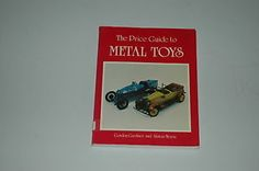 The Price Guide to Metal Toys by A. Morris and G. Gardiner (1986, PAPERBACK)