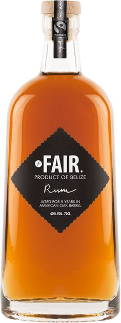 FAIR Rum from Belize. That just looks fantastic.