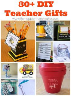 30 DIY Teacher Gifts - great fo Back to School, End of Year or Teacher Appreciation Day!