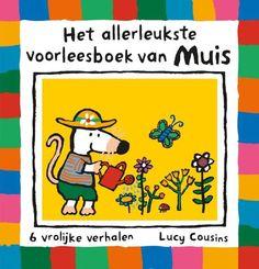 Het allerleukste voorleesboek van Muis - Lucy Cousins (niet aanwezig)