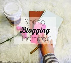 Helene in Between - Dallas, Texas and Beyond: 30 Spring Blog Post Ideas + $175 to Victoria's Secret