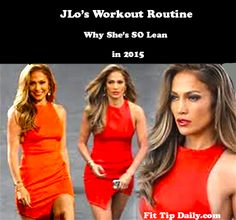 New You and New JLo in 2015 – JLo's Workout Routine