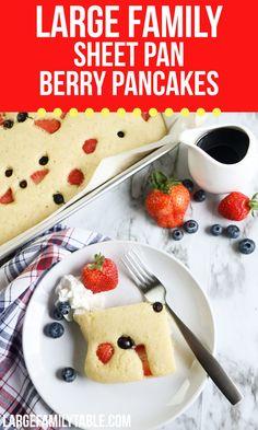 Large Family Sheet Pan Berry Pancakes Make Ahead Breakfast, Breakfast Recipes, Freeze Pancakes, Dairy Free Options, Big Family, Freezer Meals, Sheet Pan, Family Meals