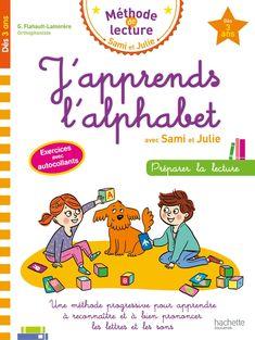J'apprends l'alphabet avec Sami et Julie French Learning Books, Learning Websites, Learn French, Ebook Pdf, Good Books, Ebooks, Julie, Amazon Fr, Blot