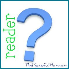Reader Question--Don't Your Children Resent You? --The Peaceful Mom