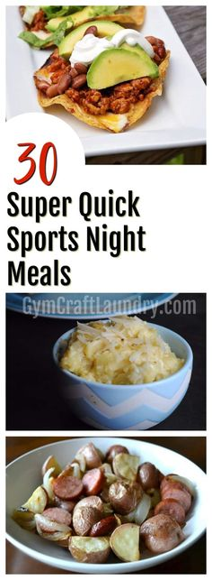 30 Super Quick Sports Night Meals. Recipes for Busy Moms