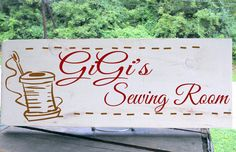 """Personalized """"GiGi's Sewing Room"""" sign 7.5x19"""" will fit wording and graphics to fit any room any person any style. Makes great gift on Etsy, $26.00"""