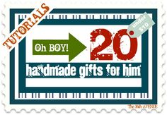 20 AWESOME Handmade Gifts for Him + TUTORIALS. Under 10 Dollars!  There are some really creative fun ideas here!
