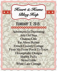 Adventures in Decorating: 2015 Valentine Mantel/Heart and Home Blog Hop