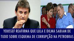 Youssef reafirma que Lula e Dilma sabiam de tudo sobre esquema de corrup...
