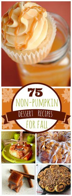 75 Non-Pumpkin Dessert Recipes for Fall | www.somethingswanky.com