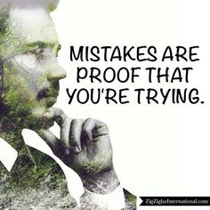 Mistakes are proof that you're trying. #Mistakes #Proof #Ziglar ziglar.com by thezigziglar Zig Ziglar, Making Mistakes, Learning, Instagram Posts, Movie Posters, Life, Make Mistakes, Teaching, Education