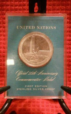 Best Offer Buys Uncirculated Coin on EBAY! STERLING SILVER UNITED NATIONS OFFICIAL 25th ANNIVERSARY COMMEMORATIVE MEDAL