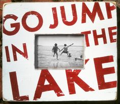 love the lake - you say that like it is a bad thing!!