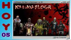 05 - Killing Floor - Juegos de Ayer y Anteayer en HD