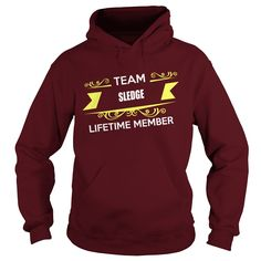 SLEDGE Team SLEDGE lifetime member shirts #gift #ideas #Popular #Everything #Videos #Shop #Animals #pets #Architecture #Art #Cars #motorcycles #Celebrities #DIY #crafts #Design #Education #Entertainment #Food #drink #Gardening #Geek #Hair #beauty #Health #fitness #History #Holidays #events #Home decor #Humor #Illustrations #posters #Kids #parenting #Men #Outdoors #Photography #Products #Quotes #Science #nature #Sports #Tattoos #Technology #Travel #Weddings #Women