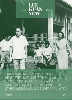 Singapore Founding Prime Minister, Mr Lee Kuan Yew Lee Kuan Yew, Straits Settlements, Singapore Photos, Third World Countries, World Leaders, Founding Fathers, Quotable Quotes, The Man