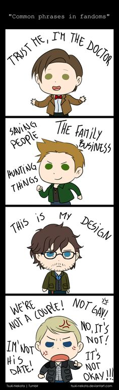 Common phrases in fandoms by ~Tsuki-Nekota on deviantART.....hahaha I love Johns face/quotes lol....all about Johnlock lol