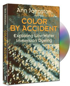 Make Sense of Dyeing with Color by Accident DVD review for Fiber Art Now magazine