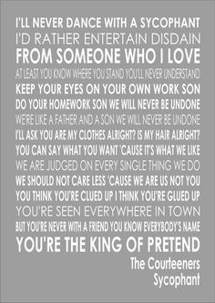 The Courteeners - Sycophant - Word Typography Words Song Lyric Lyrics Music The Courteeners, Quote Prints, Music Stuff, Song Lyrics, At Least, Bands, Typography, Scene, Entertaining