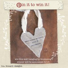 PIN IT TO WIN IT! Re-pin & win this adorable pewter heart wall hanging-- keep it for yourself or gift it for a wedding. Ends Tuesday, Aug. 13.