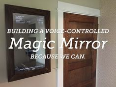 """This guide will show you how to make a smart, or """"magic"""" mirror that runs on a Raspberry Pi."""
