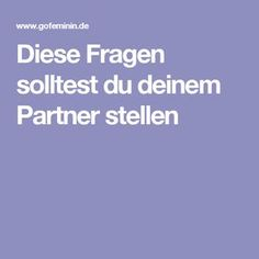 Diese Fragen solltest du deinem Partner stellen These questions should be asked to. Good To Know, Feel Good, Relationships Love, Relationship Quotes, Good Advice, Family Quotes, Birthday Quotes, Self Development, Better Life
