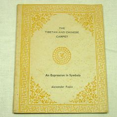 The Tibetan and Chinese Carpet: An Expression by KilpatrickOnline