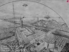 'Broadacre City' THE LIVING CITY - 1958, by Frank Lloyd Wright