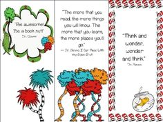 Free Seuss inspired bookmarks.  9 bookmarks with Graphics from the3amteacher and Quotes from Dr. Seuss about reading and learning.