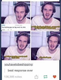 IF YOU DON'T KNOW WHOM PEWDIEPIE IS LOOK HIM UP ON YOUTUBE YOU WILL NOT BE DISAPPOINTED I PROMISE
