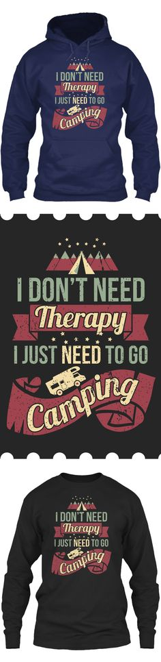 Camping Therapy - Get this limited edition Long Sleeves and Hoodies just in time for the holidays!