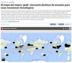 El mapa del viajero 'geek' : cincuenta destinos de ensueño para unas vacaciones tecnológicas / @hojaderouter | #sci #tech #inn