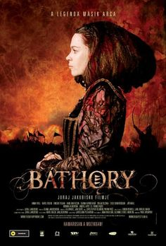 Bathory inspired movie: 'Bathory' starring Anna Friel and shot on location / the last Bathory movie I watched made me mad. I didn't like it, they left so much out. I'd like to watch this one. Maybe it will be more accurate.