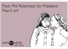phil robertson for prez