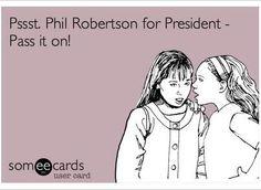 Phil Robertson for President